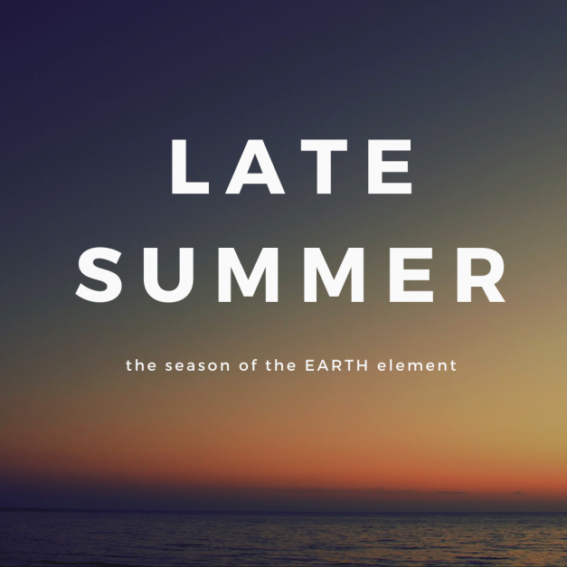 Late Summer and Earth Element
